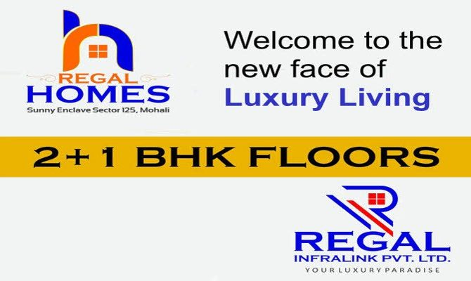 2 BHK Ready To Move Flats in Regal Homes 2, Sunny Enclave, Sector 125, Kharar, Mohali – Call – 9290000454, 9290000458
