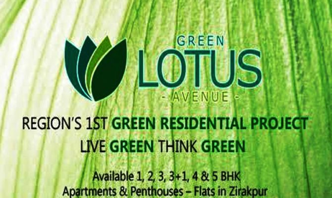 Green Lotus Avenue Zirakpur I 1 BHK 2 BHK 3 BHK 4 BHK 5 BHK Flats at Ambala Highway Zirakpur – 9290000454