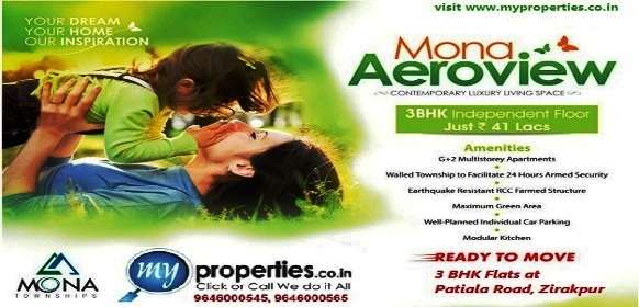 3 BHK Ready To Move Flats in Mona Aero View at Patiala Road, Zirakpur (Mohali)– Call 9646000545, 9646000565